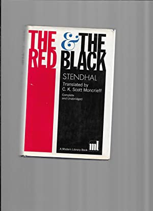 THE RED AND THE BLACK. Translated By: Stendhal (Marie Henri