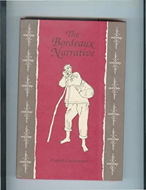 THE BORDEAUX NARRATIVE.: Courlander, Harold