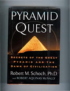 PYRAMID QUEST: Secrets Of The Great Pyramid: Schoch, Robert M.,