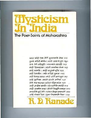 MYSTICISM IN INDIA: The Poet~Saints Of Maharashtra.: Ranade, R.D.