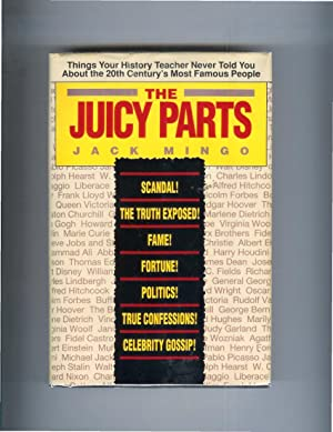 THE JUICY PARTS: Things Your History Teacher: Mingo, Jack