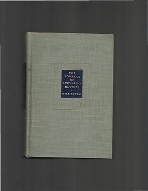 THE ROMANCE OF LEONARDO DA VINCI: Translated: Merejkowski, Dmitri