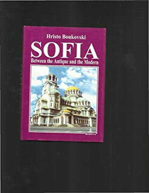 SOFIA: Between The Antique And The Modern: Boukovski, Hristo