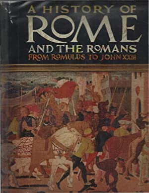 A HISTORY OF ROME AND THE ROMANS: Laffont, Robert et
