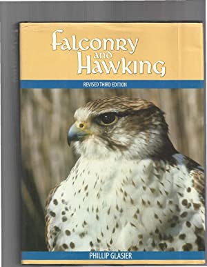 FALCONRY AND HAWKING. Revised Third Edition.: Glasier, Phillip