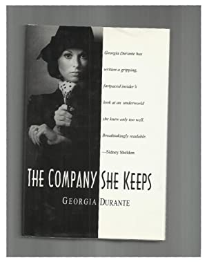 THE COMPANY SHE KEEPS. ~ SIGNED COPY~.: Durante, Georgia