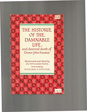 THE HISTORIE OF THE DAMNABLE LIFE, and: Rose, Dr. William