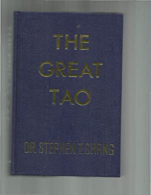 THE GREAT TAO.: Chang, Dr. Stephen