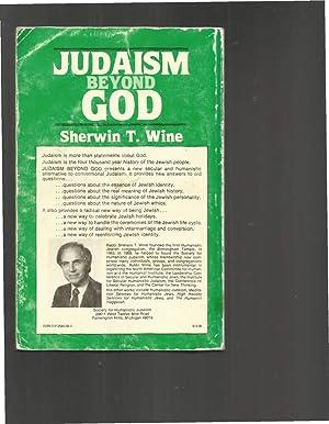 JUDAISM BEYOND GOD: A Radical New Way To Be Jewish.: Wine,(Rabbi) Sherwin T.
