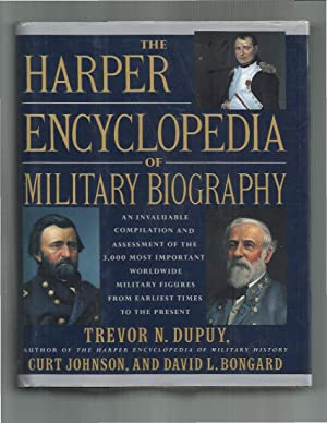 THE HARPER ENCYCLOPEDIA OF MILITARY BIOGRAPHY. An: Dupuy, Trevor ,