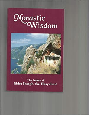 MONASTIC WISDOM. The Letters Of Elder Joseph: Elder Joseph The