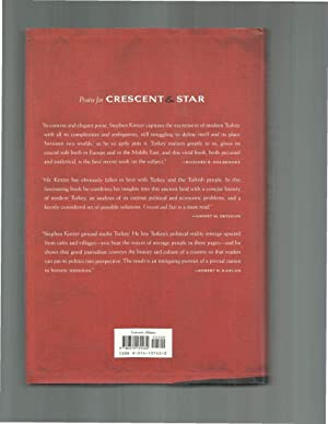 CRESCENT & STAR: Turkey Between Two Worlds. ~SIGNED COPY~.: Kinzer, Stephen