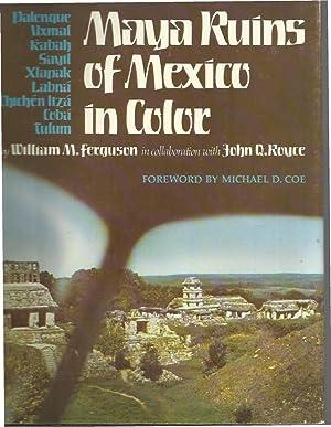 MAYA RUINS OF MEXICO IN COLOR. Palenque. Uxmal. Kabah. Sayil. Xlanpak. Labna. Chichen Itza. Coba. ...