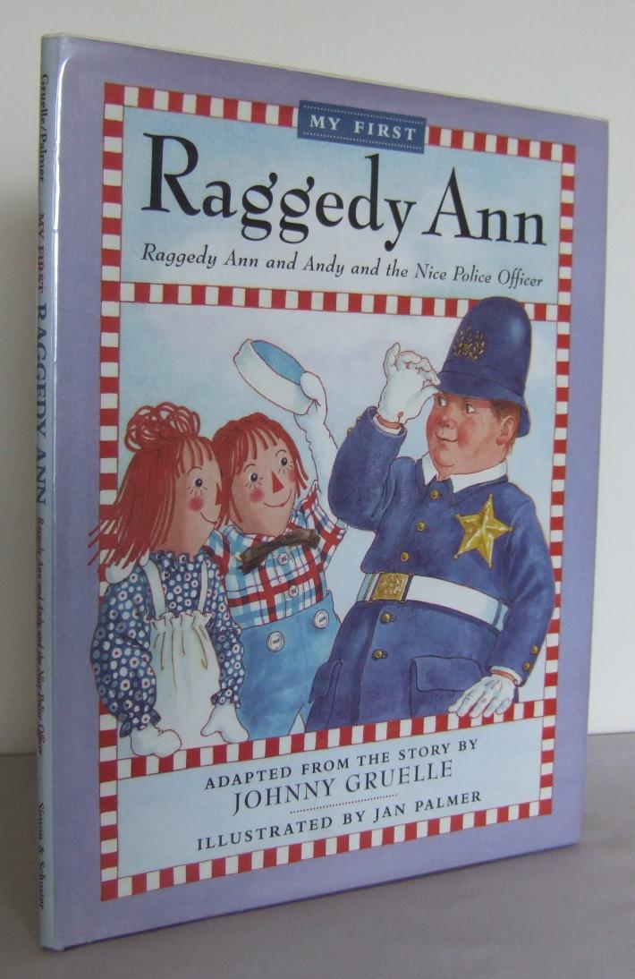Raggedy Ann And Andy And The Nice Police Officer By Gruelle Johnny
