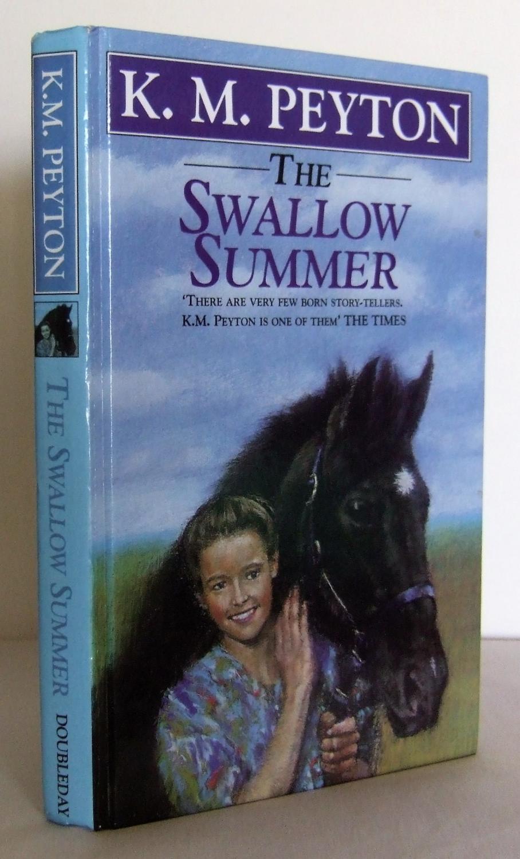The Swallow Summer (High Horse series) - PEYTON, K.M.