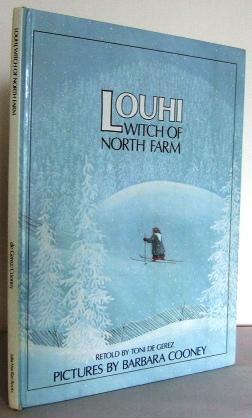 Louhi, witch of North Farm (a story: de GEREZ, Toni