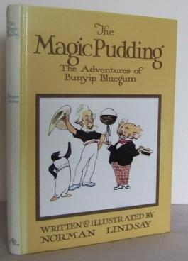 The Magic Pudding : being the adventures: LINDSAY, Norman