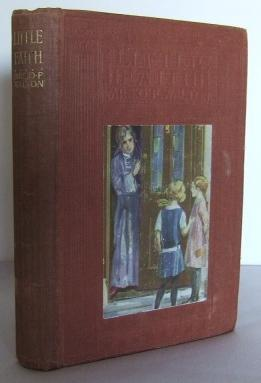 Little Faith or, the child of the: WALTON, Mrs O.F.