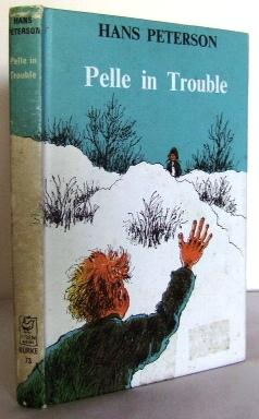 Pelle in Trouble: PETERSON, Hans