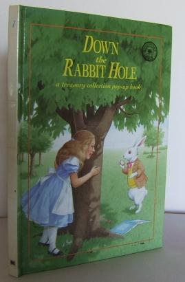 Down the Rabbit Hole : a treasury collection pop-up book no 1: BRUNO, Elsa Knight (retold by)