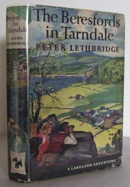The Beresfords in Tarndale : a Lakeland: LETHBRIDGE, Peter