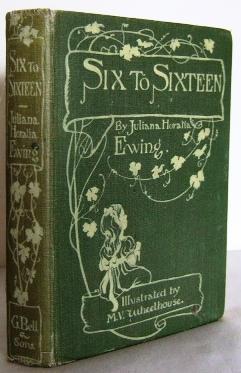 Six to sixteen : a story for: EWING, Juliana Horatia