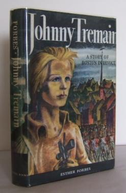 Johnny Tremain : a novel for young: FORBES, Esther
