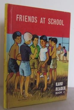 Friends at school (Kahu Reader No 2): THOMAS, Rene M.