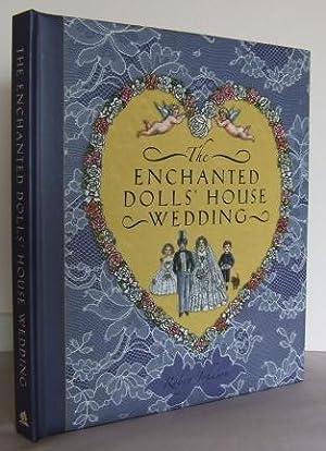 The enchanted dolls' house Wedding: JOHNSON, Robyn