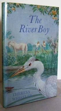 The River Boy (introduction by Lord David: WHISTLER, Theresa