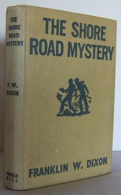 The Shore Road Mystery (Hardy Boys): DIXON, Franklin W.