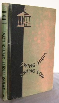 Swing High! Swing Low! : The Merry-Go-Round: BRADHAM, C. (edited