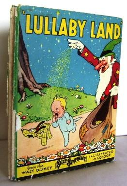 Lullaby Land : from the Walt Disney: DISNEY, Walt (studios)