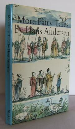 More Fairy Tales by Hans Andersen (retold: ANDERSEN, H.C.