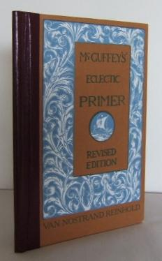 McGuffey's Eclectic Primer: McGUFFEY, William H.