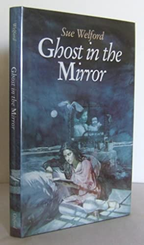 Ghost in the Mirror: WELFORD, Sue