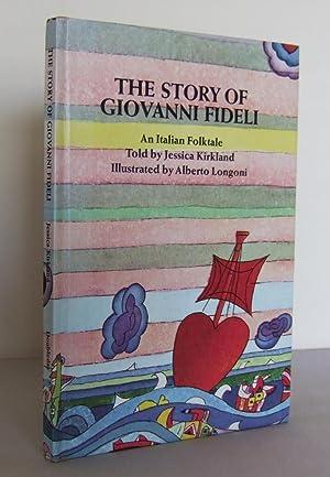 The story of Giovanni Fideli : an: KIRKLAND, Jessica