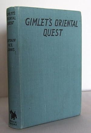 "Gimlet's Oriental Quest : A ""King of: JOHNS, Captain W.E."