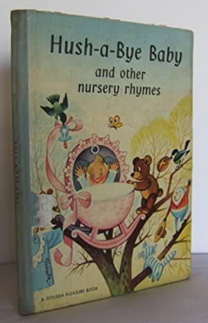Hush-a-Bye Baby and other Nursery Rhymes