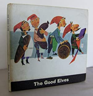 The Good Elves: GRIMM, Brothers (adapted