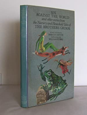 Six against the World and other stories: GRIMM, Brothers