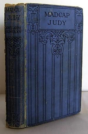Madcap Judy: OLDMEADOW, Katharine L.