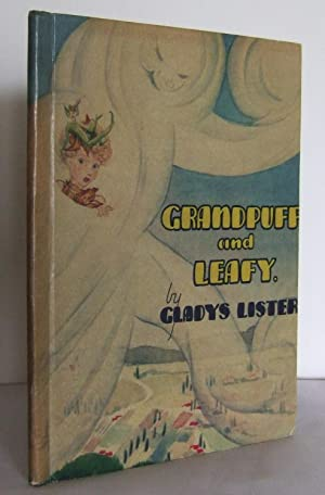 Grandpuff and Leafy: LISTER, Gladys