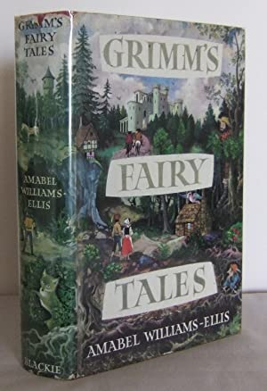 Grimm's Fairy Tales: WILLIAMS-ELLIS, Amabel (retold