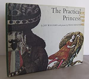 The Practical Princess: WILLIAMS, Jay