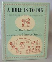A hole is to dig : a: KRAUSS, Ruth