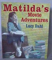 Matilda's movie Adventures: DAHL, Lucy