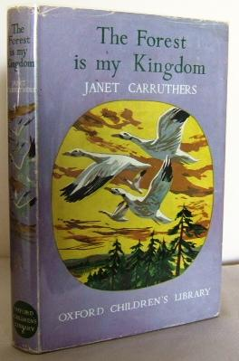 The forest is my kingdom (no 12): CARRUTHERS, Janet