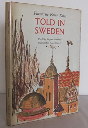Told in Sweden (Favourite Fairy Tales): HAVILAND, Virginia (retold