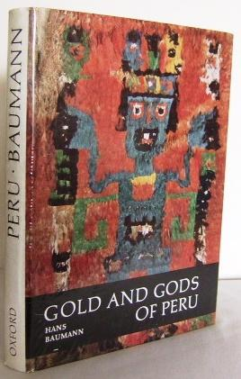 Gold and Gods of Peru (translated from the German): BAUMANN, Hans